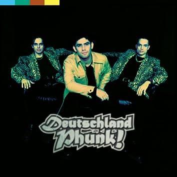Deutschland-Phunk! (feat. Sascha Piero, Dirk Erchinger, Jan-Heie Erchinger)