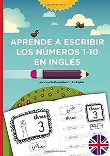 APRENDE A ESCRIBIR LOS NÚMEROS 1-10 EN INGLÉS, learn to write the numbers 1-10 in English: Learn to count and write the numbers 1 - 10 in English. ... números del 1-10 en inglés. Inglés preescolar