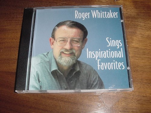 Audio Music CD Compact Disc of Roger Whittaker Sings Inspirational Favorites. - http://coolthings.us