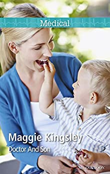 Doctor And Son (The Baby Doctors Book 1) by [Maggie Kingsley]