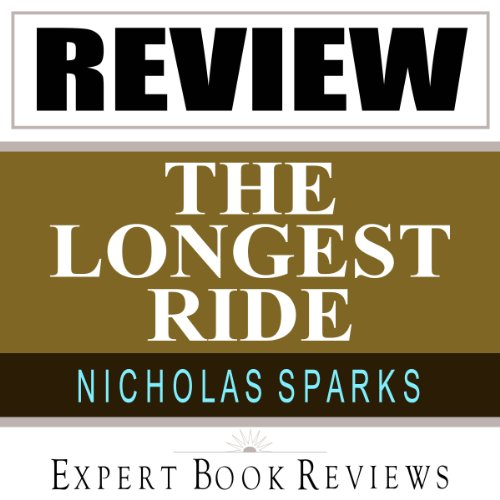 The Longest Ride: by Nicholas Sparks -- Expert Book Review & Analysis audiobook cover art
