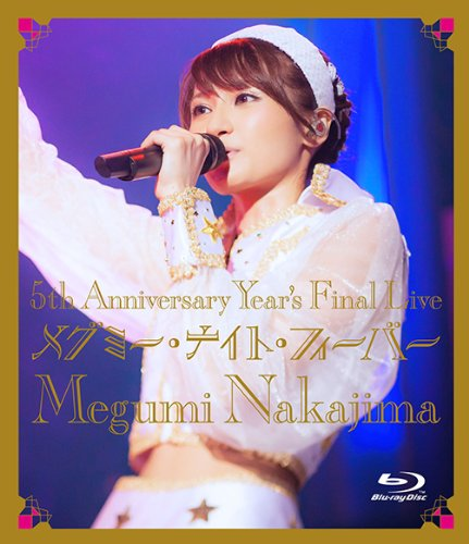 5th Anniversary Year's Final Live メグミー・ナイト・フィーバー [Blu-ray]