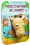 Les animaux racontent - Petit chameau et Joseph