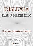 Dislexia. El alma del disléxico
