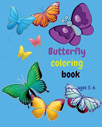 Butterfly Coloring Book ages 3-6: Kids Coloring and Activity Book with Butterflies for Ages 3-6 - Fun Pages to Color - Simple and Easy Butterflies - Gifts for girls