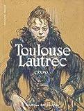 Toulouse-Lautrec. L'expo - Résolument moderne