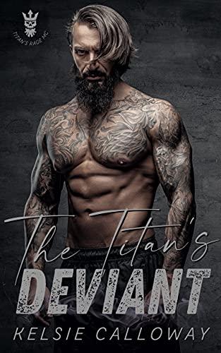 The Titan's Deviant: Instalove BBW MC Biker Romance (The Titan's Rage Motorcycle Club) (English Edition)