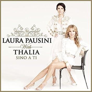 Sino a ti (with Thalia)