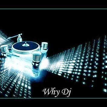 Why DJ
