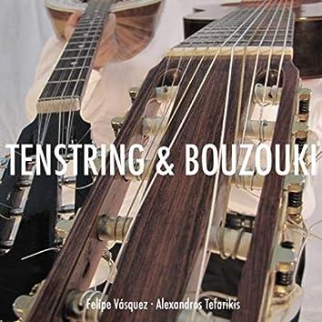 Tenstring & Bouzouki
