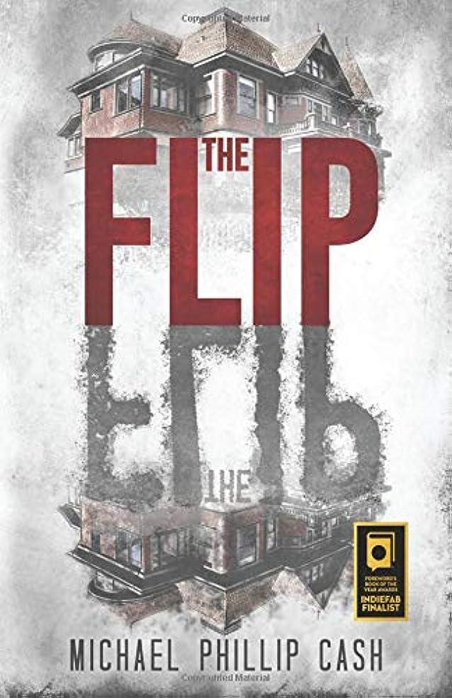 基本的な破壊する法律によりThe Flip (A Haunting On Long Island Series)