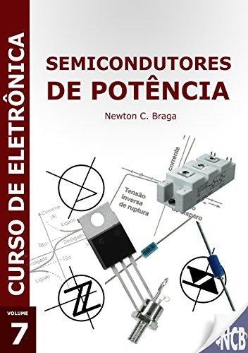 Semicondutores de Potência (Curso de Eletrônica)