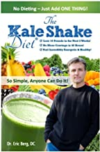 The Kale Shake Diet: So Simple, Anyone Can Do It