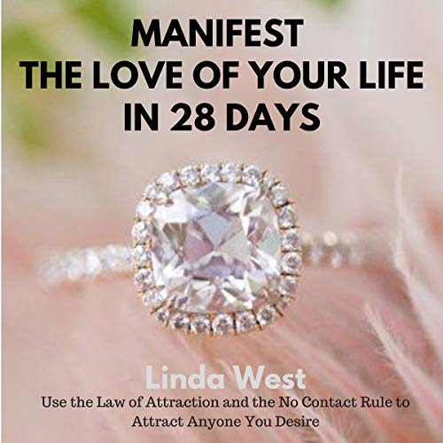 Manifest the Man You Love in 28 Days audiobook cover art