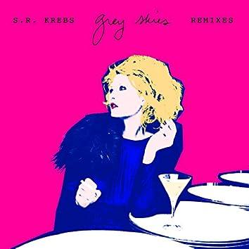 Grey Skies (Remixes)