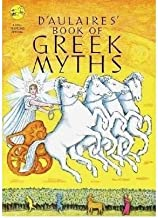 BY D'Aulaire, Ingri ( Author ) [{ D'Aulaire's Book of Greek Myths By D'Aulaire, Ingri ( Author ) Feb - 04- 2002 ( Paperback ) } ]