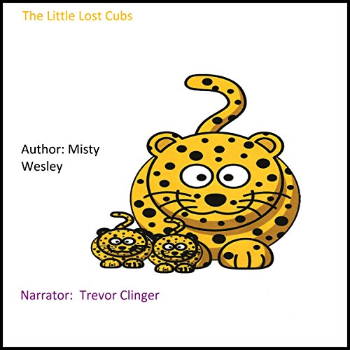 The Little Lost Cubs audiobook cover art