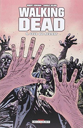 Walking Dead T09: Ceux qui restent...