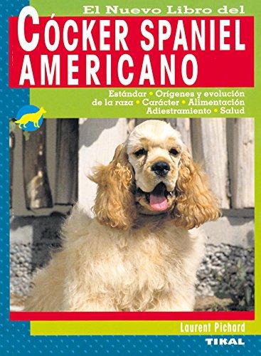 Cócker spaniel americano (Cocker Spaniel Americano) (Spanish Edition)