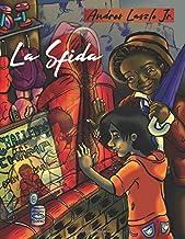 LA SFIDA (ILLUSTRATED)