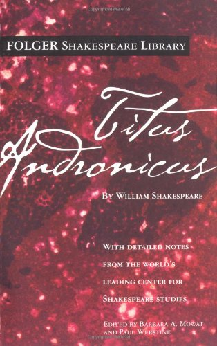 Titus Andronicus (Folger Shakespeare Library)