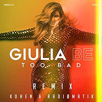 Too Bad (Remix)