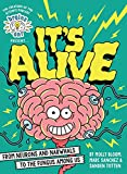 Brains On! Presents...It's Alive: From Neurons and Narwhals to the Fungus Among Us...