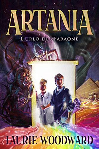 Artania: L'urlo del Faraone (Italian Edition)