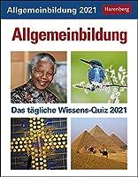 Allgemeinbildung 2021: Das taegliche Wissens-Quiz. Wissenskalender