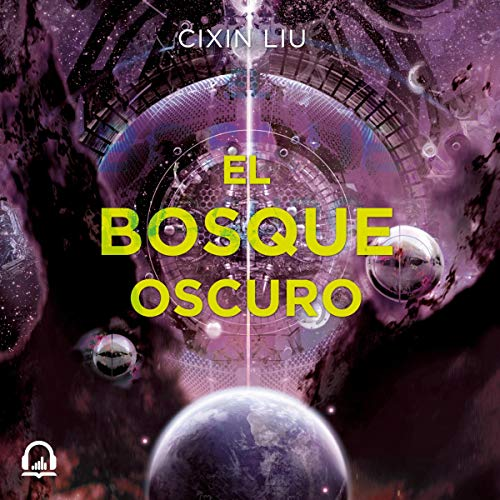 El bosque oscuro [The Dark Forest] audiobook cover art
