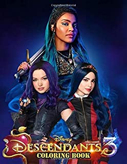 Disney Descendants 3 Coloring Book: Great Quality Coloring Book. Nice Book Cover and 50+ Disney Descendants for Kids and All Fans With Cool Images.