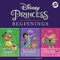 Disney Princess Beginnings: Jasmine's New Rules / Tiana's Best Surprise / Aurora Plays the Part