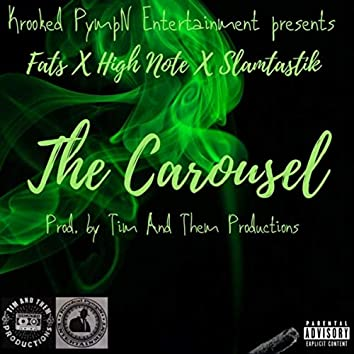 The Carousel (feat. Fats & Slamtastik)