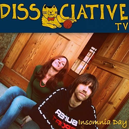 Dissociative tv