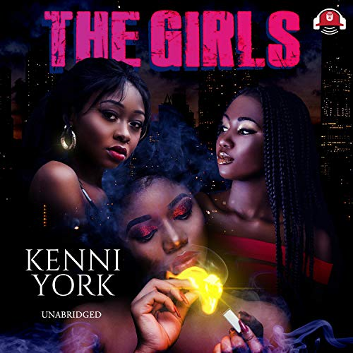 The Girls Audiobook By Kenni York cover art