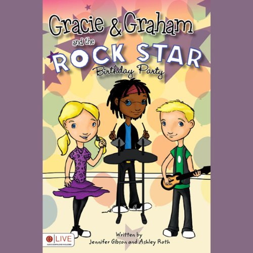 Gracie and Graham and the Rock Star Birthday Party audiobook cover art