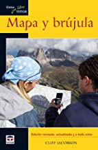 Mapa y brujula / Basic Illustrated Map and Compass (Guias aire libre / Outdoor Guides) (Spanish Edition)