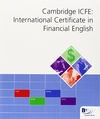 Cambridge International Certificate in Financial English (ICFE): Workbook (Int Cert Financial Eng...
