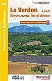 Le Verdon... à pied - Sources, gorges, lacs et plateaux