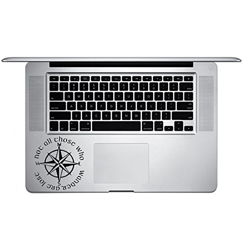 Not All Those Who Wander are Lost LOTR Compass Vinyl Sticker Laptop Keyboard Inside Corner iPhone Cell Decal (3.5' Wide)