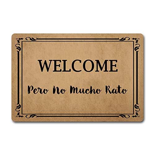 """Eureya - Felpudo de bienvenida con texto en inglés """"Welcome pero no Mucho Rato Custom Outdoor/Indoor Mats felpudo de entrada delantera, cocina o baño, alfombrillas de goma antideslizantes"""
