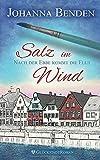 Salz im Wind: Nach der Ebbe kommt die Flut (Annas Geschichte, Band 1) - Johanna Benden