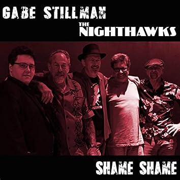 Shame Shame (feat. The Nighthawks)