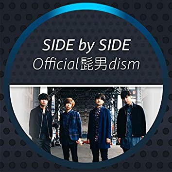 Side by Side - Official髭男dism