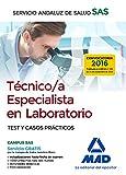 Técnico/a Especialista en Laboratorio del Servicio Andaluz de Salud. Test y Casos Prácticos