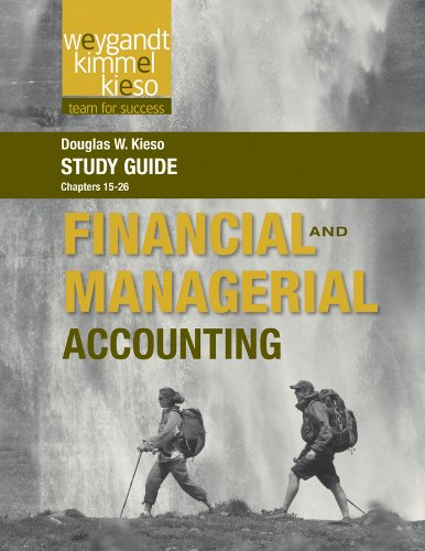 Study Guide to accompany Weygandt Financial and Managerial, Volume 2