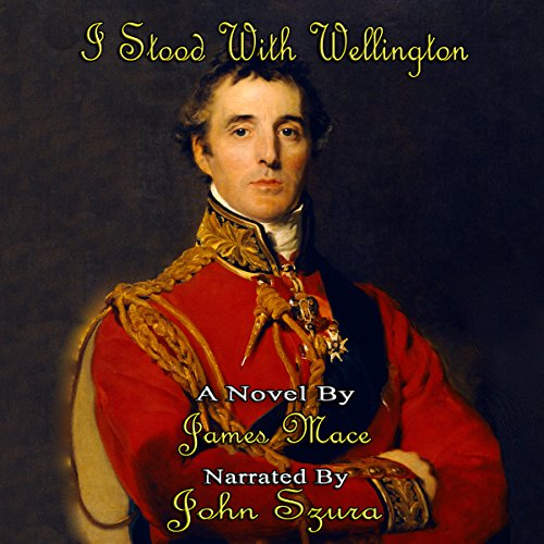 Couverture de I Stood with Wellington