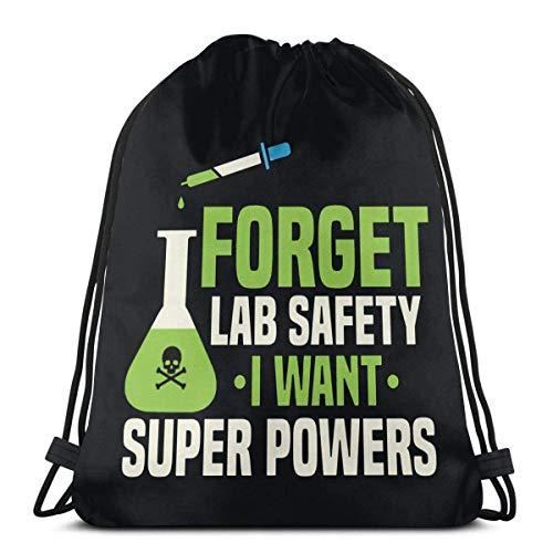 Forget Lab Safety I Want Superpowerers Bolsa de cordón para hombres y mujeres niños para entrenamiento, compras, yoga, viajes, senderismo, playa, mochila de 36 x 43 cm
