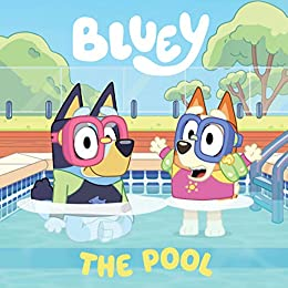Bluey: The Pool: A Board Book by [Bluey]