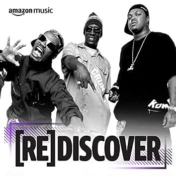 REDISCOVER Three 6 Mafia